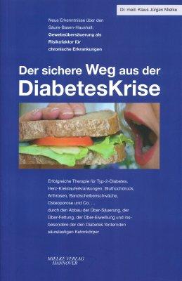 Der sichere Weg aus der DiabetesKrise